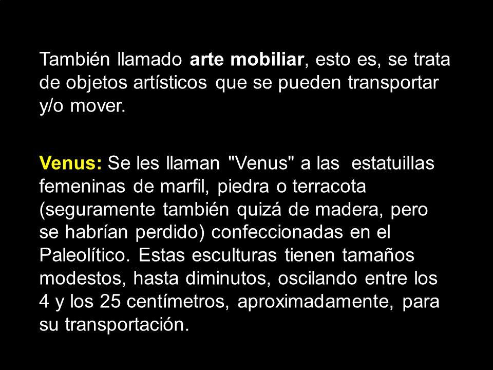También llamado arte mobiliar, esto es, se trata de objetos artísticos que se pueden transportar y/o mover.