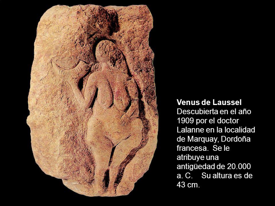 Venus de Laussel Descubierta en el año 1909 por el doctor Lalanne en la localidad de Marquay, Dordoña francesa.