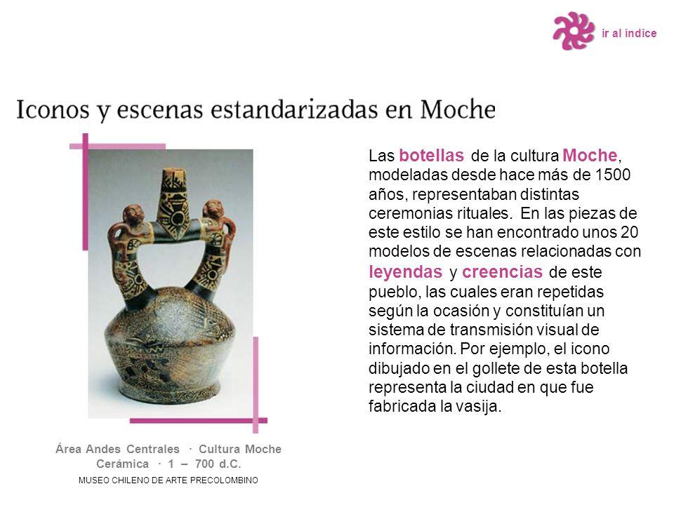 Las botellas de la cultura Moche, modeladas desde hace más de 1500 años, representaban distintas ceremonias rituales. En las piezas de este estilo se