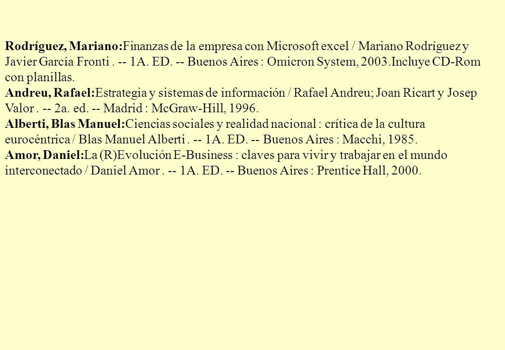 Rodríguez, Mariano:Finanzas de la empresa con Microsoft excel / Mariano Rodríguez y Javier García Fronti.