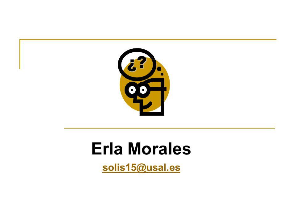 Erla Morales solis15@usal.es¿?