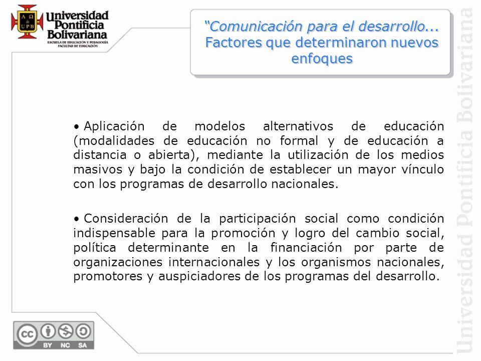 Aplicación de modelos alternativos de educación (modalidades de educación no formal y de educación a distancia o abierta), mediante la utilización de