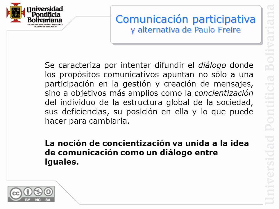 Se caracteriza por intentar difundir el diálogo donde los propósitos comunicativos apuntan no sólo a una participación en la gestión y creación de men