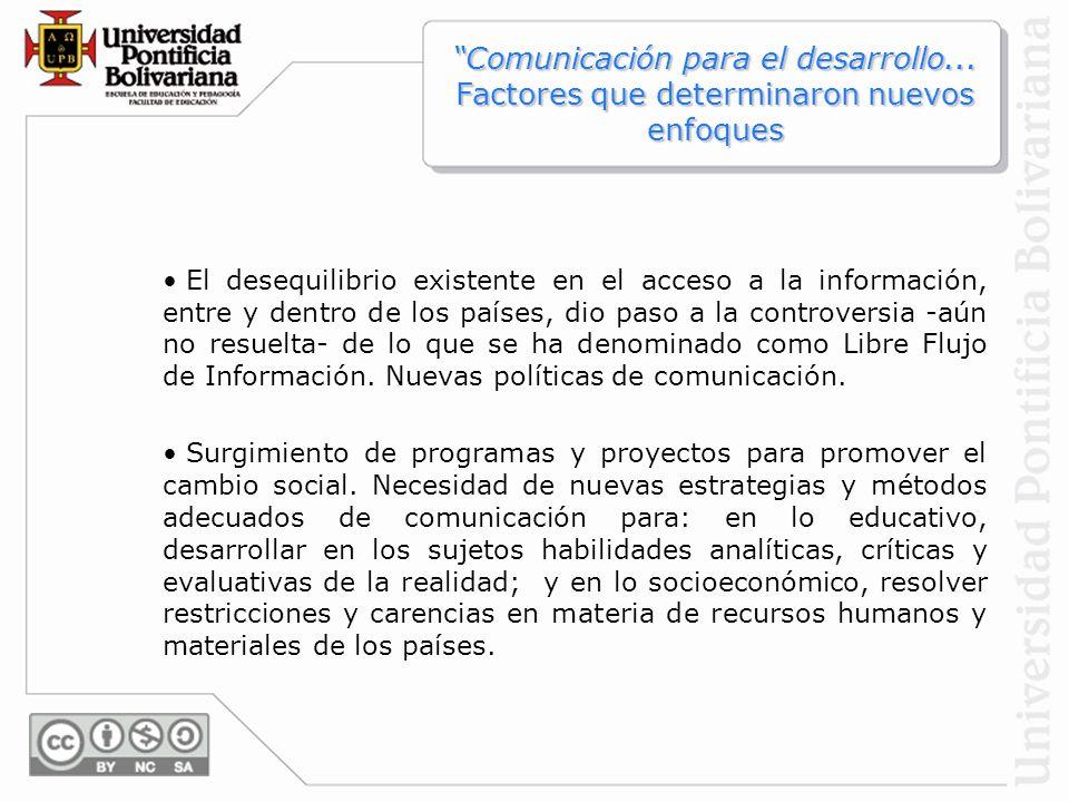 El desequilibrio existente en el acceso a la información, entre y dentro de los países, dio paso a la controversia -aún no resuelta- de lo que se ha d