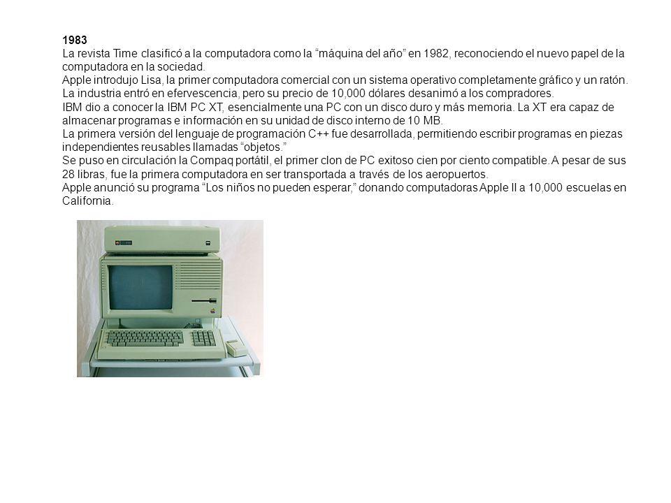 1983 La revista Time clasificó a la computadora como la máquina del año en 1982, reconociendo el nuevo papel de la computadora en la sociedad. Apple i