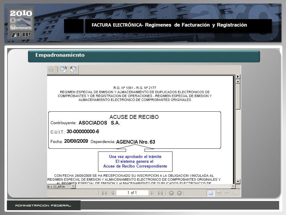 13 Una vez aprobado el trámite El sistema genera el Acuse de Recibo Correspondiente Empadronamiento