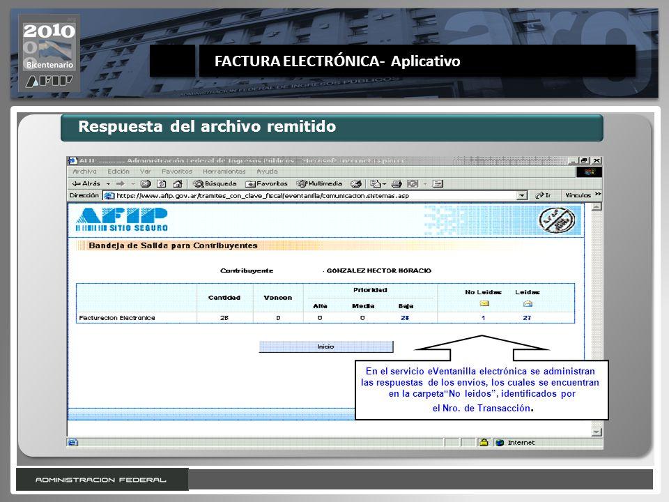 22 Respuesta del archivo remitido En el servicio eVentanilla electrónica se administran las respuestas de los envíos, los cuales se encuentran en la c