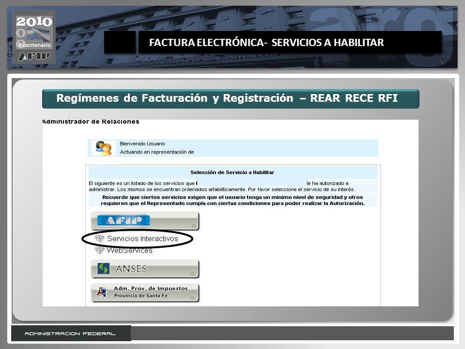 8 Regímenes de Facturación y Registración – REAR RECE RFI