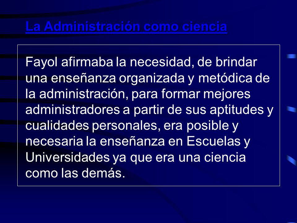 Diferencia entre Administración y Organización Para Fayol la administración es un todo y un conjunto de procesos del cual la organización es una de la