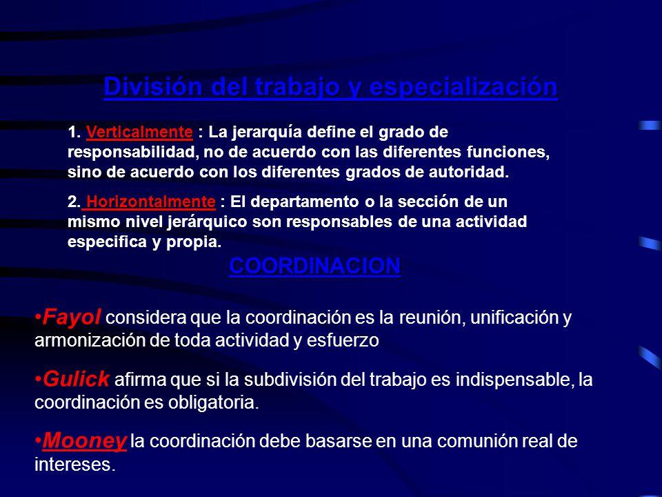 Dos significados de Organización Organización Formal: Se basa en la división del trabajo racional, es la que esta planeada en el papel, explicada, descrita con reglas, procedimientos y cargos.