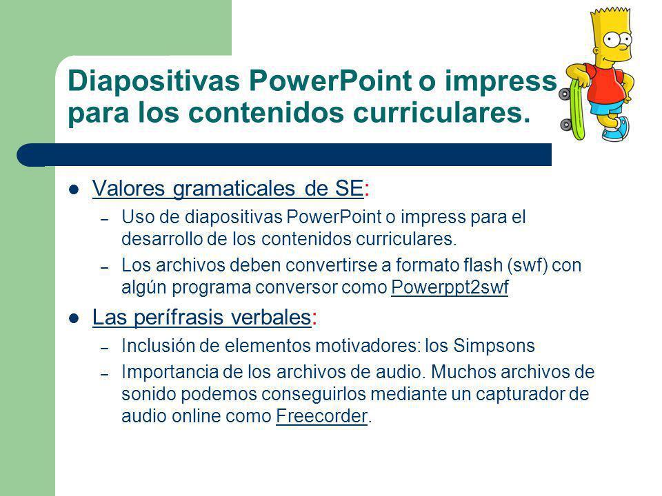 Diapositivas PowerPoint o impress para los contenidos curriculares. Valores gramaticales de SE: Valores gramaticales de SE – Uso de diapositivas Power