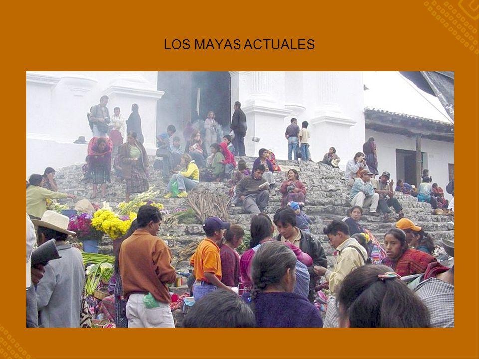 LOS MAYAS ACTUALES