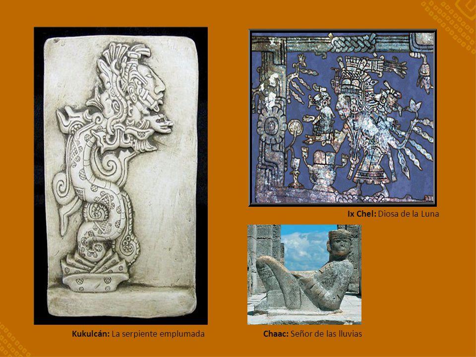 Kukulcán: La serpiente emplumadaChaac: Señor de las lluvias Ix Chel: Diosa de la Luna