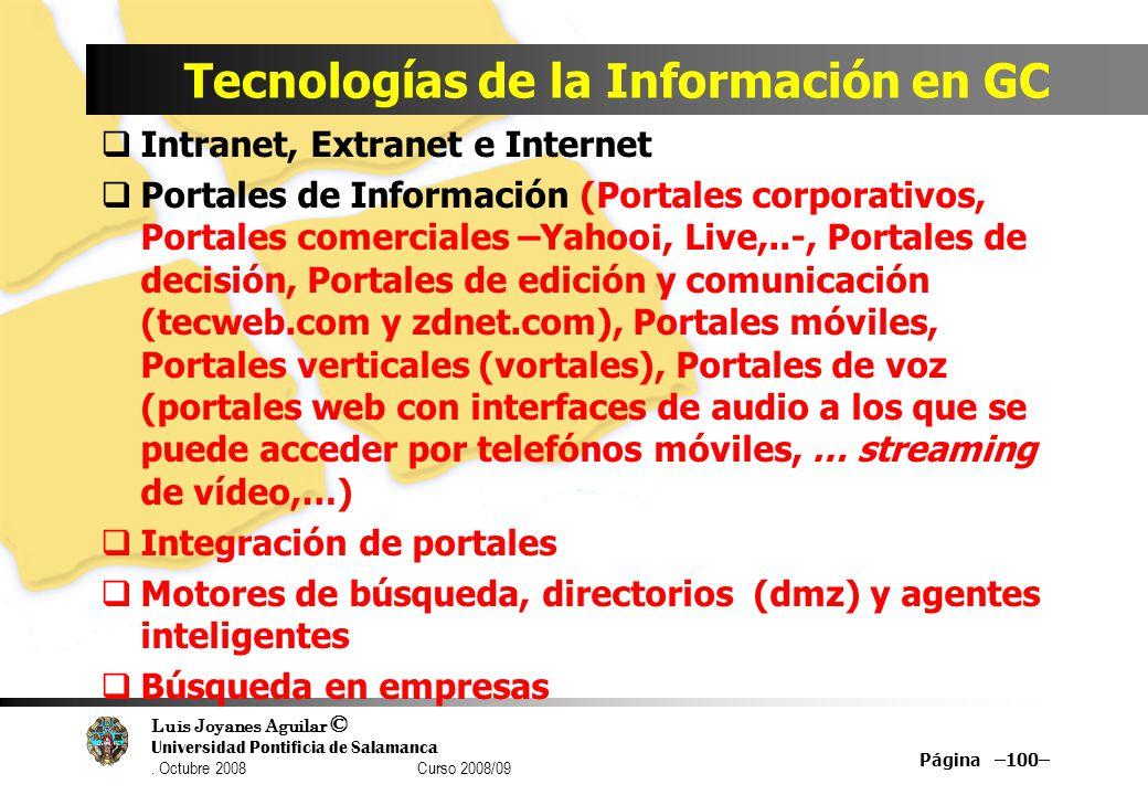 Luis Joyanes Aguilar © Universidad Pontificia de Salamanca. Octubre 2008 Curso 2008/09 Tecnologías de la Información en GC Intranet, Extranet e Intern