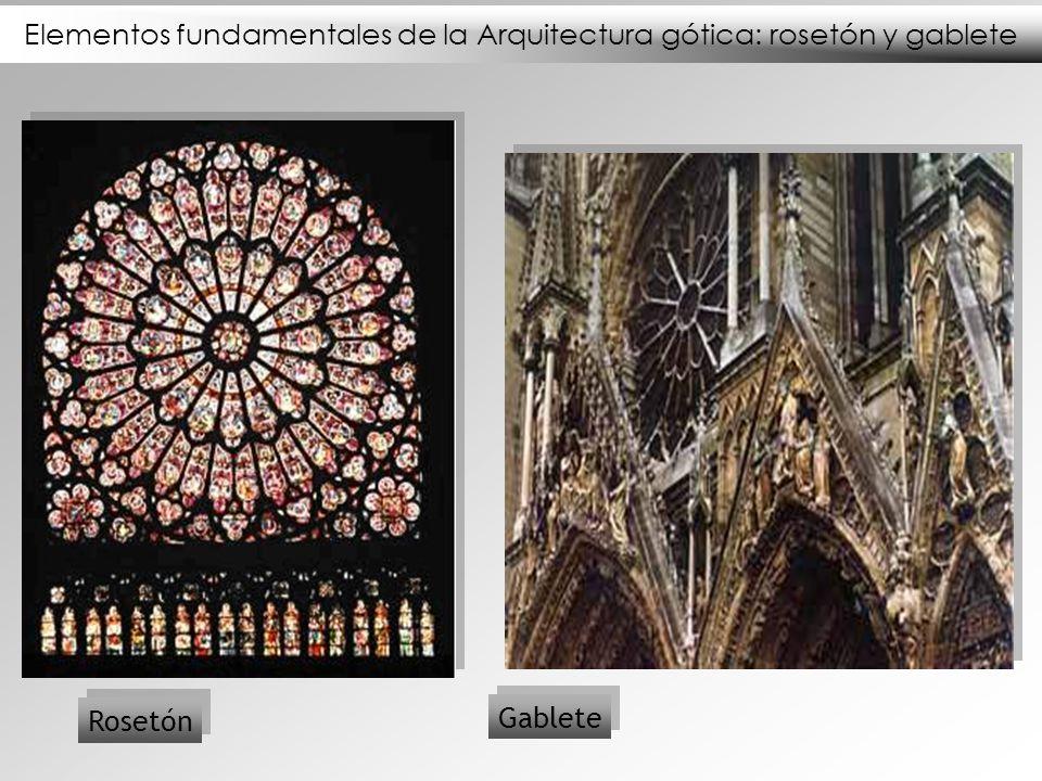 Elementos fundamentales de la Arquitectura gótica: rosetón y gablete Rosetón Gablete