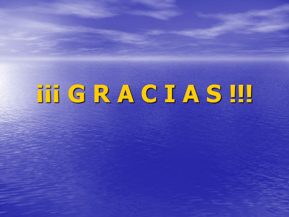 ¡¡¡ G R A C I A S !!!