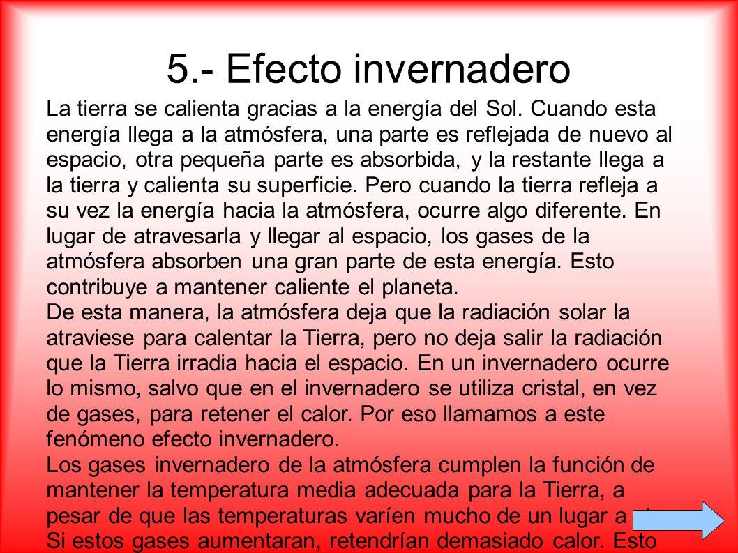 5.- Efecto invernadero