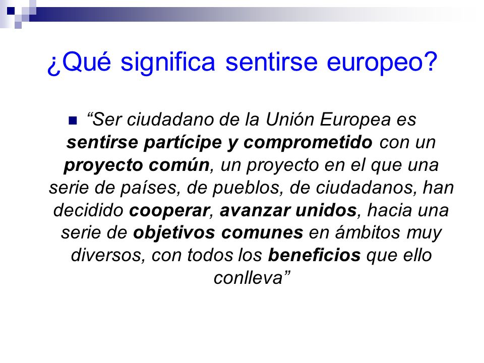 La política cultural de la UE El camino hacia un programa marco en materia cultural Primera Comunicación de la Comisión sobre la acción comunitaria en el sector cultural (1977): Aclara que el sector cultural no es en sí mismo cultura y, por tanto, la acción comunitaria en este sector no es una política cultural.