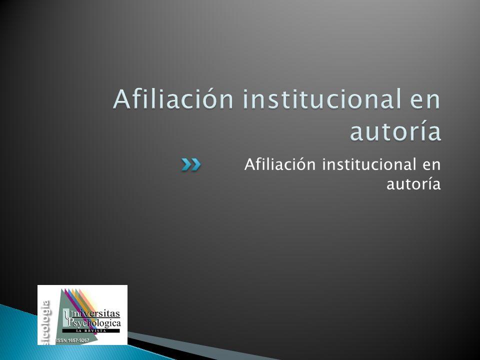 Afiliación institucional en autoría