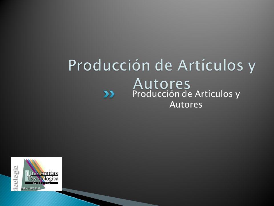 Producción de Artículos y Autores