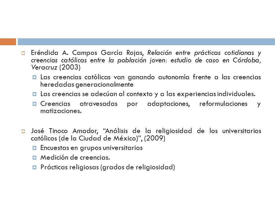 Eréndida A. Campos García Rojas, Relación entre prácticas cotidianas y creencias católicas entre la población joven: estudio de caso en Córdoba, Verac