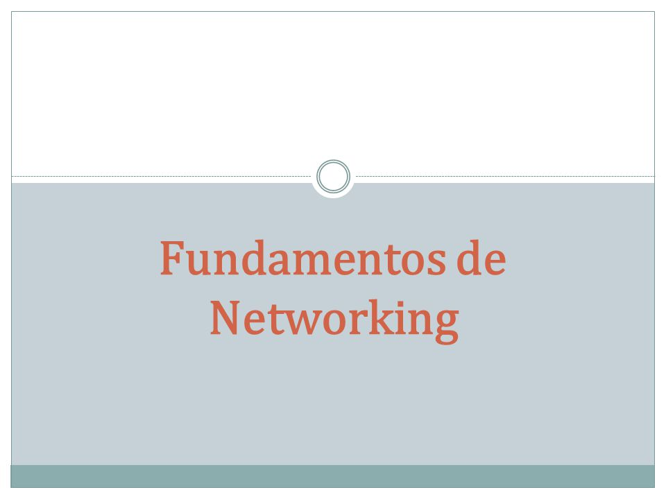 Fundamentos de Networking