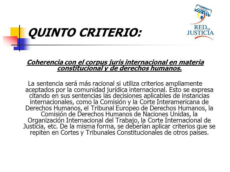 QUINTO CRITERIO: Coherencia con el corpus juris internacional en materia constitucional y de derechos humanos.