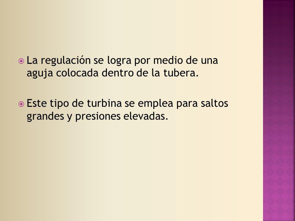 La regulación se logra por medio de una aguja colocada dentro de la tubera.