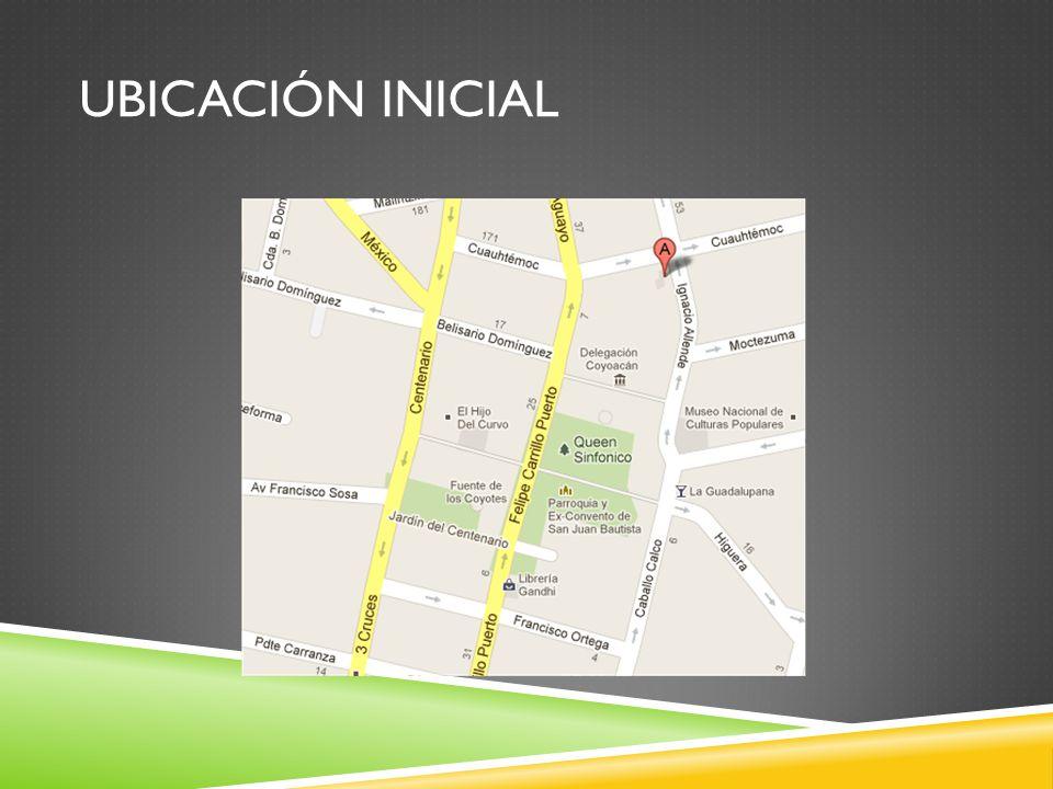 UBICACIÓN INICIAL