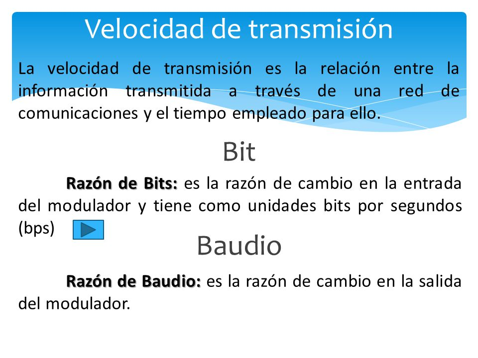 Velocidad de transmisión La velocidad de transmisión es la relación entre la información transmitida a través de una red de comunicaciones y el tiempo empleado para ello.