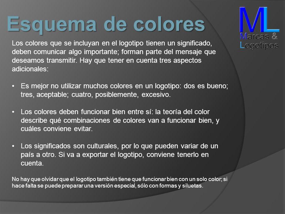Esquema de colores Los colores que se incluyan en el logotipo tienen un significado, deben comunicar algo importante; forman parte del mensaje que des