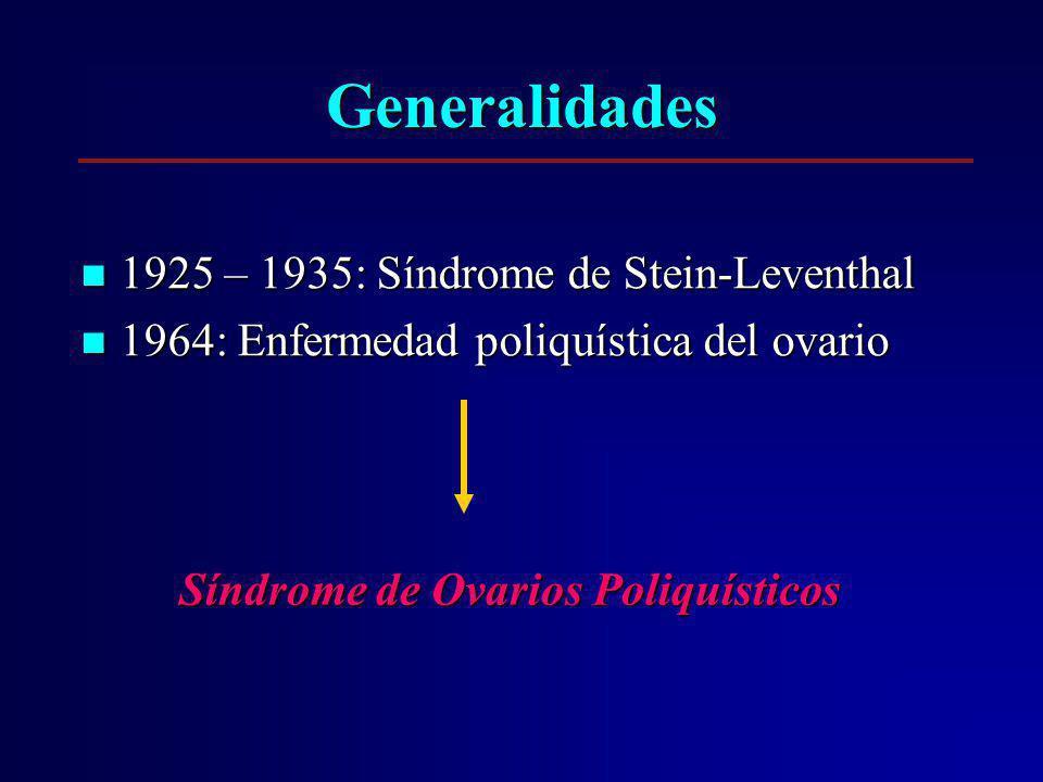 Generalidades 1925 – 1935: Síndrome de Stein-Leventhal 1925 – 1935: Síndrome de Stein-Leventhal 1964: Enfermedad poliquística del ovario 1964: Enferme