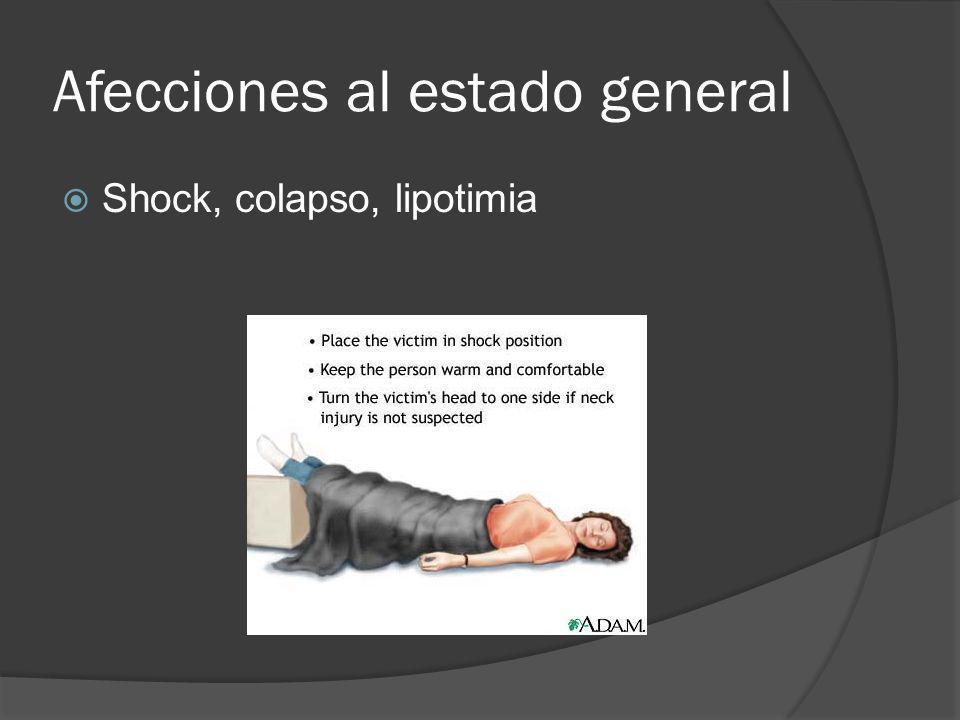 Afecciones al estado general Shock, colapso, lipotimia