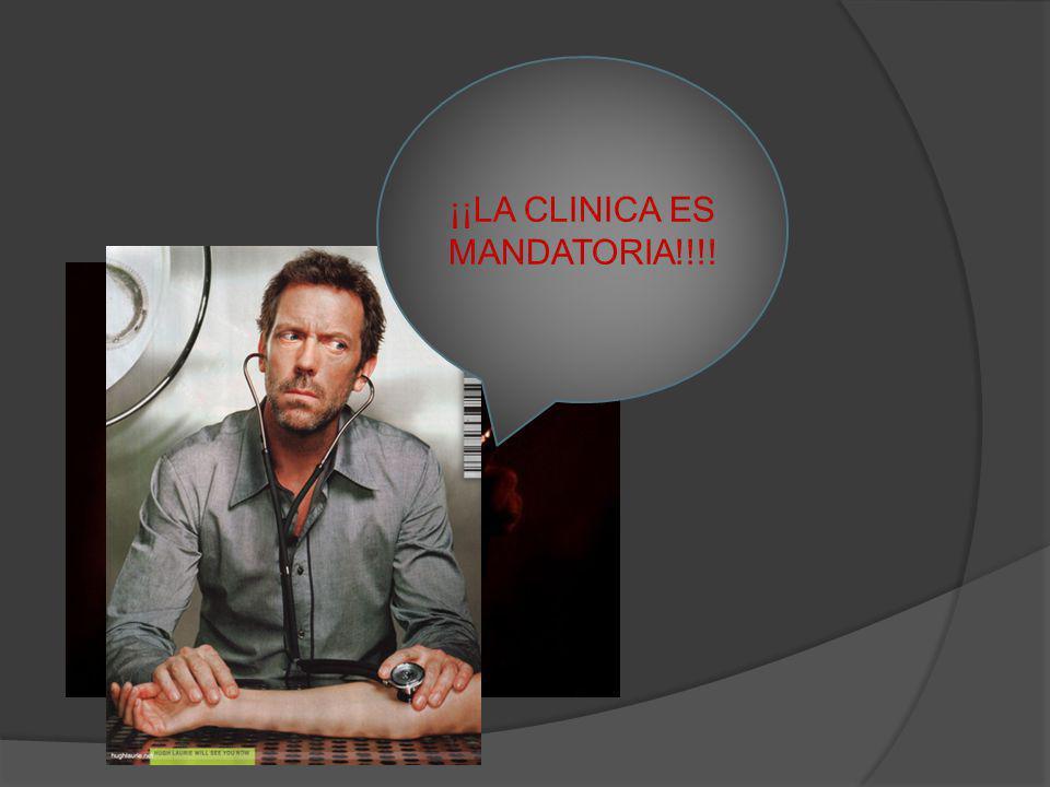 ¡¡LA CLINICA ES MANDATORIA!!!!