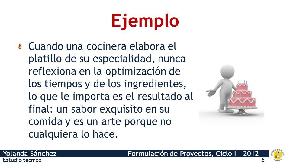 Yolanda Sánchez Formulación de Proyectos, Ciclo I - 2012 ¿Quién lo hace.