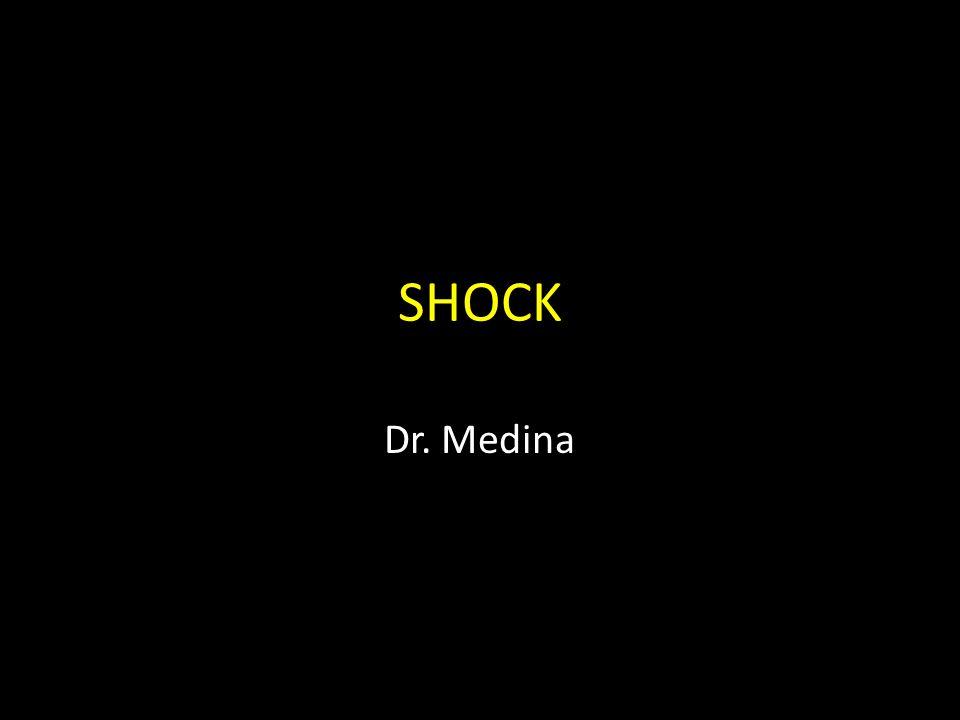 SHOCK Dr. Medina