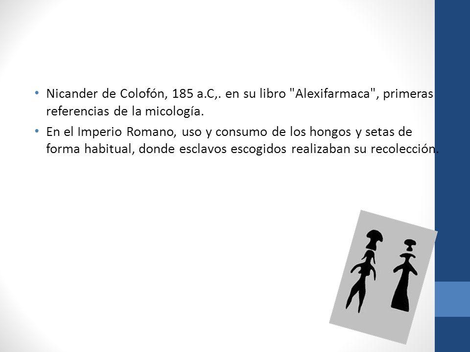 Nicander de Colofón, 185 a.C,. en su libro