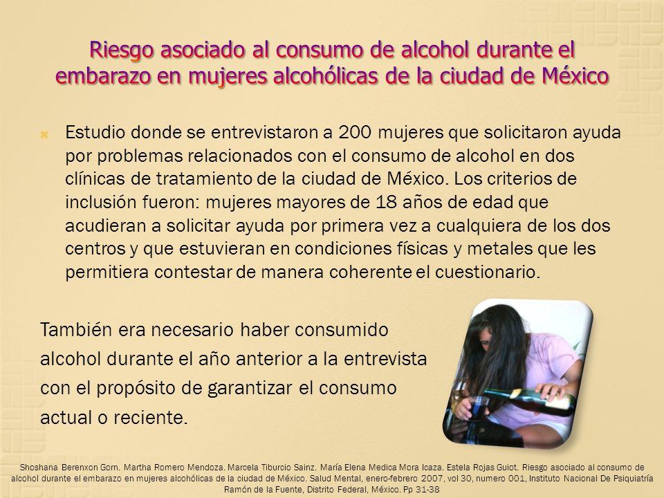 Estudio donde se entrevistaron a 200 mujeres que solicitaron ayuda por problemas relacionados con el consumo de alcohol en dos clínicas de tratamiento