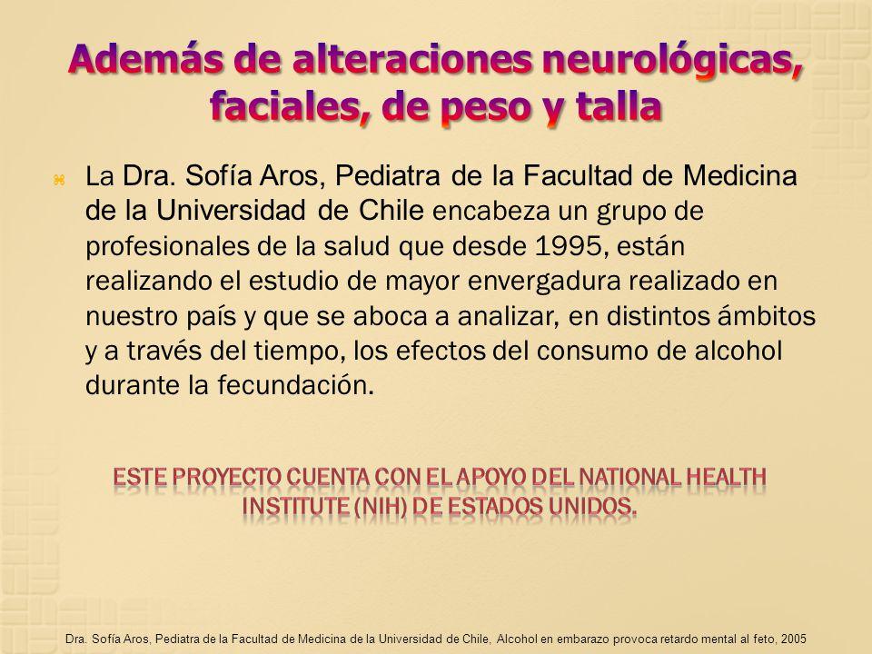 La Dra. Sofía Aros, Pediatra de la Facultad de Medicina de la Universidad de Chile encabeza un grupo de profesionales de la salud que desde 1995, está
