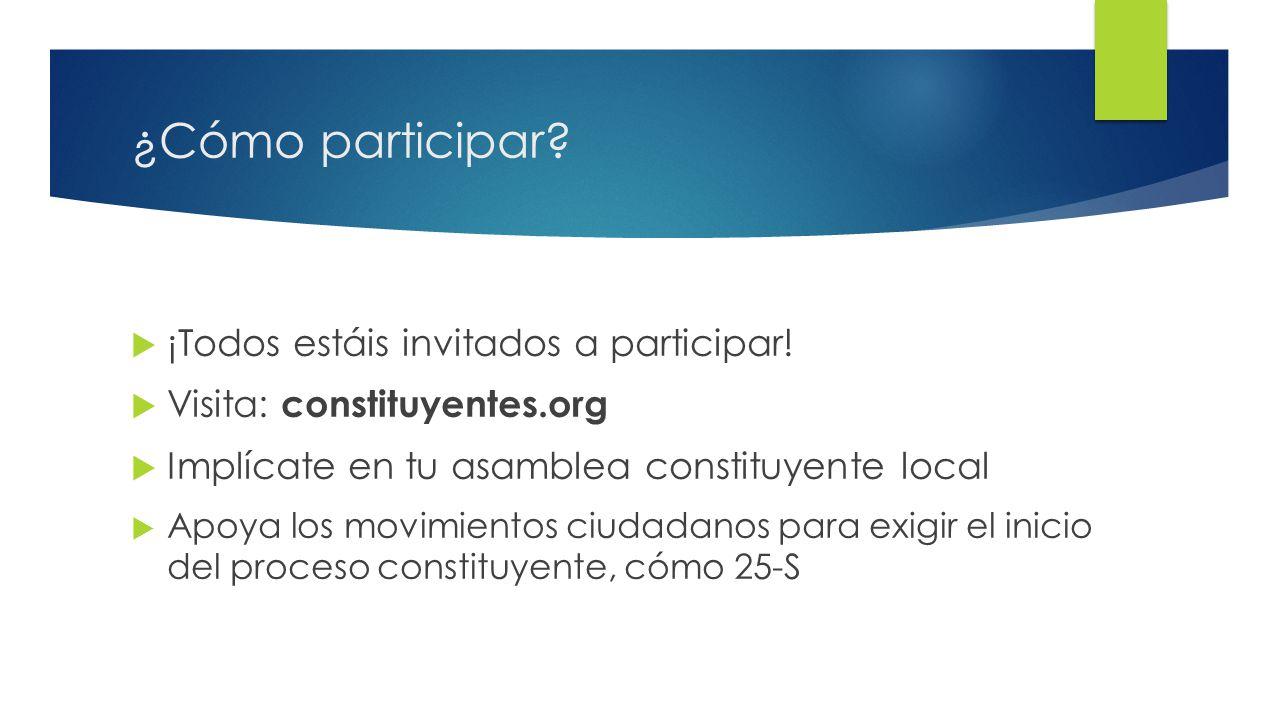 14 ¿Cómo participar. ¡Todos estáis invitados a participar.
