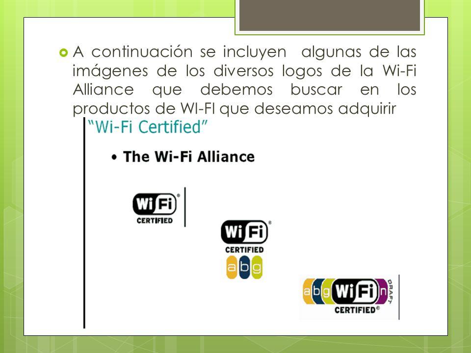 A continuación se incluyen algunas de las imágenes de los diversos logos de la Wi-Fi Alliance que debemos buscar en los productos de WI-FI que deseamo