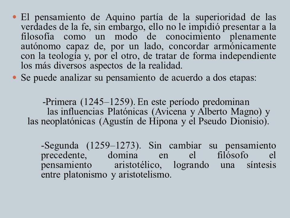 El pensamiento de Aquino partía de la superioridad de las verdades de la fe, sin embargo, ello no le impidió presentar a la filosofía como un modo de