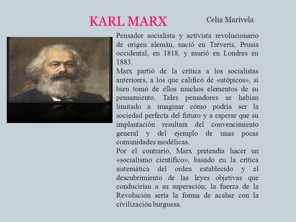 Pensador socialista y activista revolucionario de origen alemán, nació en Tréveris, Prusia occidental, en 1818, y murió en Londres en 1883. Marx parti