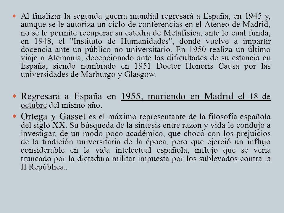 Al finalizar la segunda guerra mundial regresará a España, en 1945 y, aunque se le autoriza un ciclo de conferencias en el Ateneo de Madrid, no se le