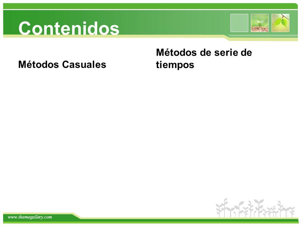 www.themegallery.com Contenidos Métodos Casuales Métodos de serie de tiempos