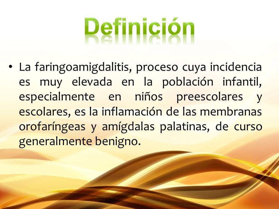 La faringoamigdalitis, proceso cuya incidencia es muy elevada en la población infantil, especialmente en niños preescolares y escolares, es la inflama