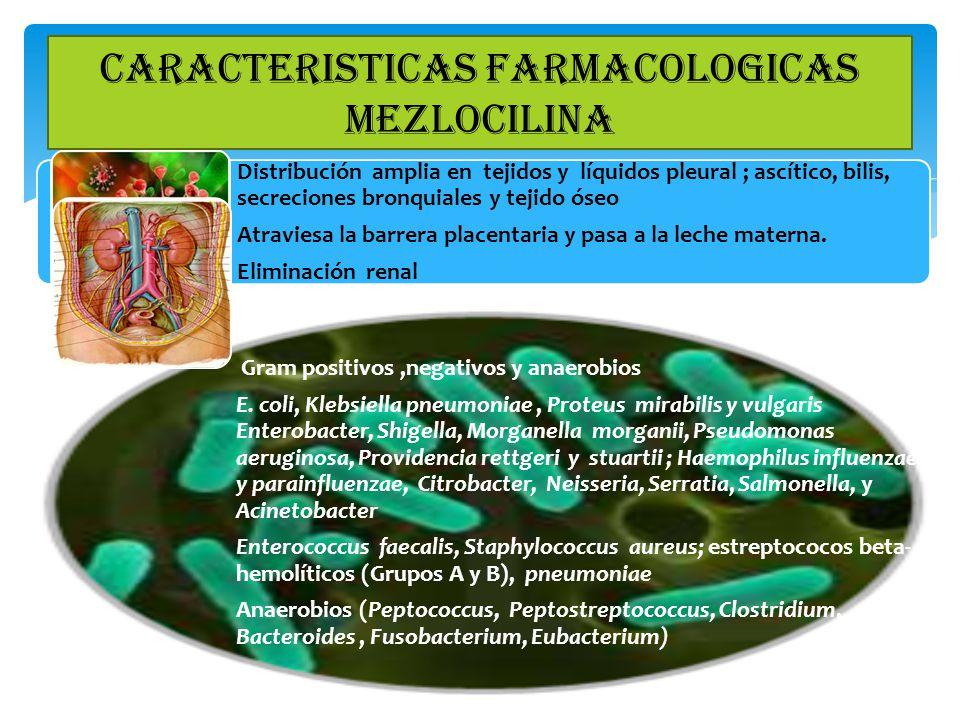 Distribución amplia en tejidos y líquidos pleural ; ascítico, bilis, secreciones bronquiales y tejido óseo Atraviesa la barrera placentaria y pasa a l