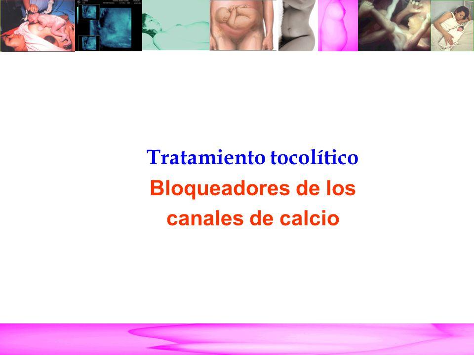 Parto Pretérmino Tratamiento tocolítico Bloqueadores de los canales de calcio