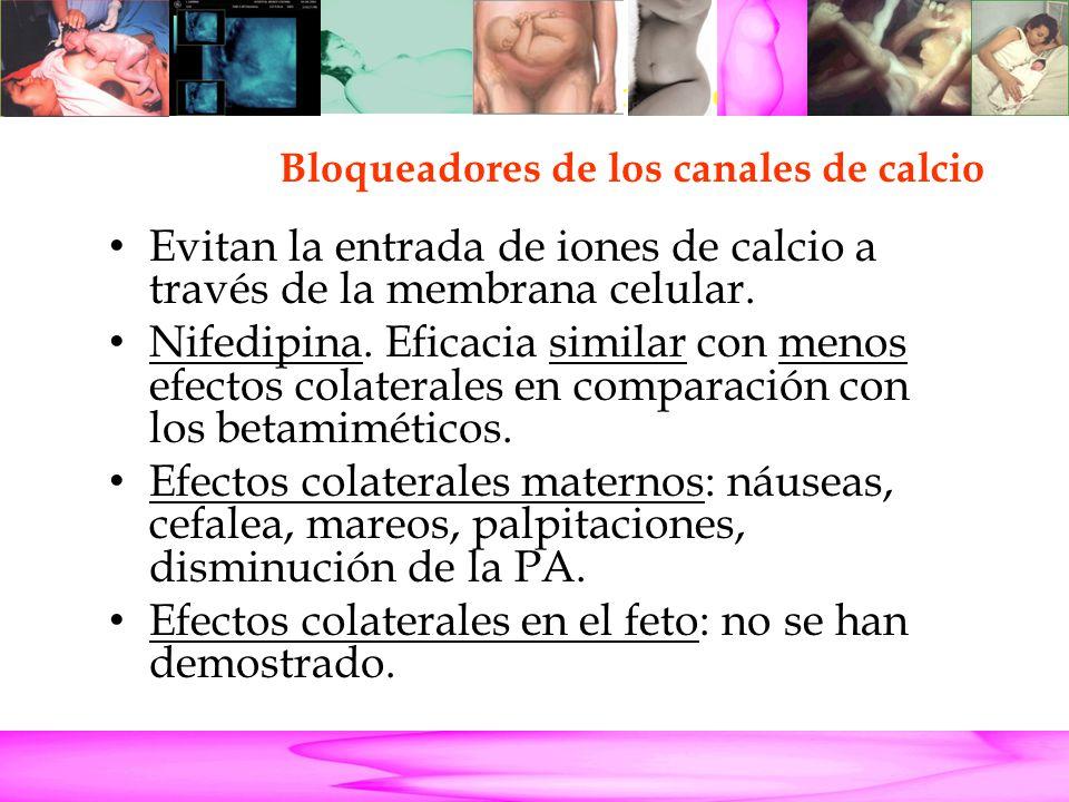 Parto Pretérmino Evitan la entrada de iones de calcio a través de la membrana celular.