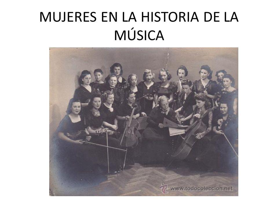 MUJERES EN LA HISTORIA DE LA MÚSICA